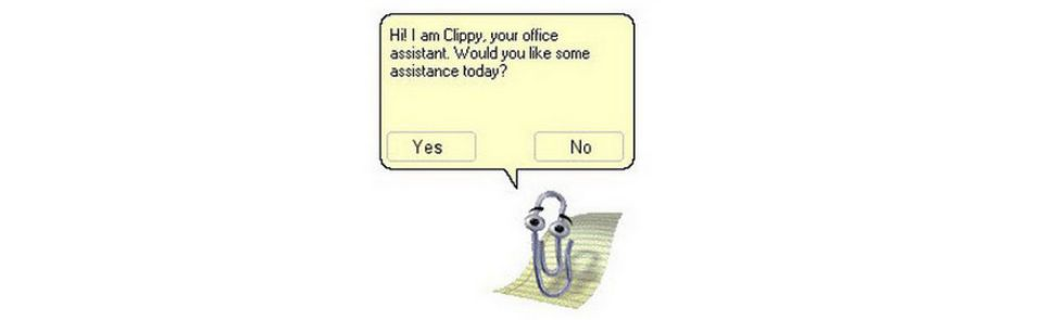 Clippy the Office Assistant was a staple of the 90s and 2000s.