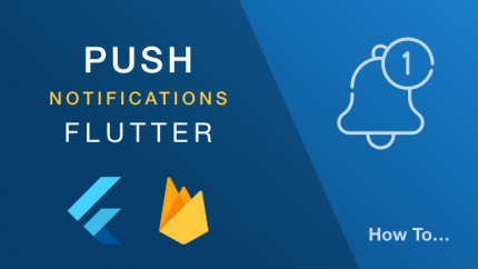 How To Configure Push Notifications With Flutter